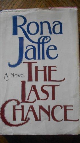 The Last Chance: Jaffe, Rona