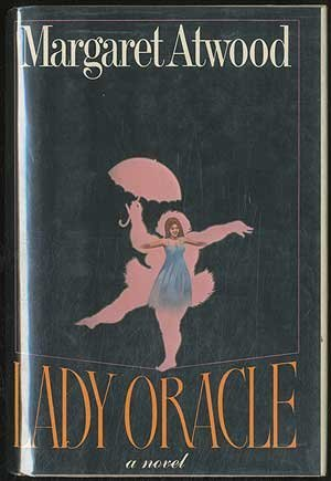 Lady Oracle (SIGNED): Atwood, Margaret