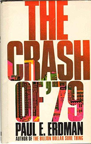The Crash of '79: Erdman, Paul Emil
