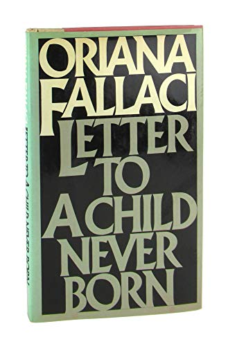 9780671223748: Letter to a Child Never Born