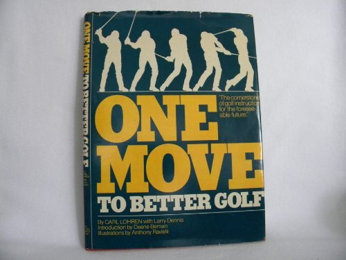 One move to better golf: Carl Lohren; Larry