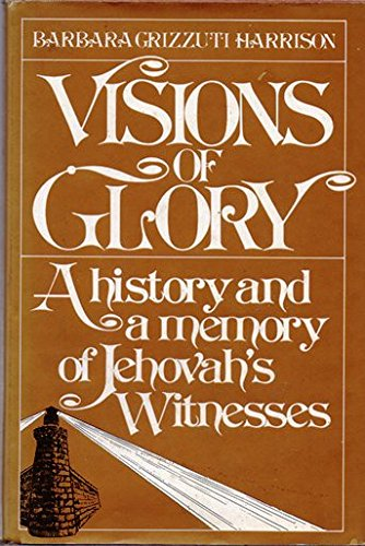 9780671225308: Visions of glory: A history and a memory of Jehovahs Witnesses