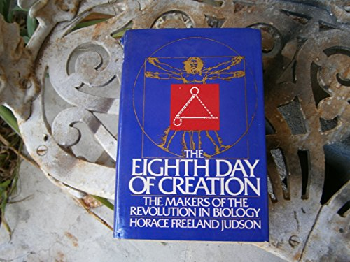 9780671225407: The Eighth Day of Creation: Makers of the Revolution in Biology