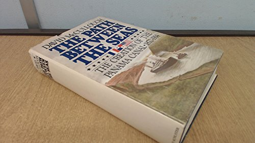9780671225636: The Path Between the Seas: The Creation of the Panama Canal 1870-1914