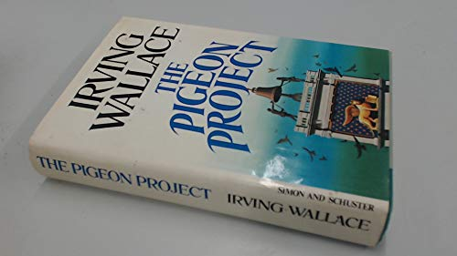The Pigeon Project (SIGNED): Wallace, Irving
