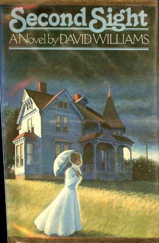 Second Sight, A Novel: David l. williams