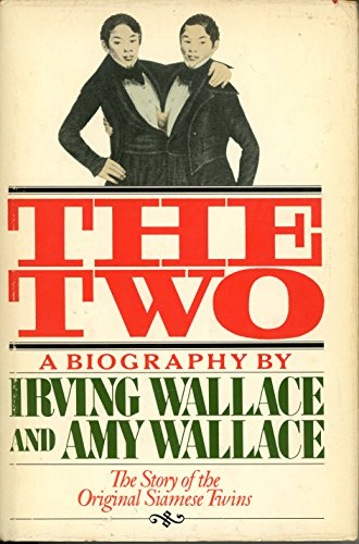 9780671226275: The Two: The Story of the Original Siamese Twins