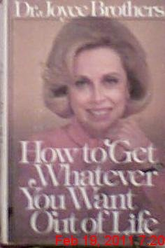 How to get whatever you want out of life (9780671226596) by Brothers, Joyce