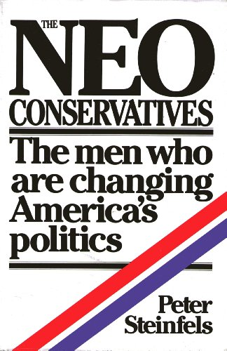 9780671226657: The Neoconservatives
