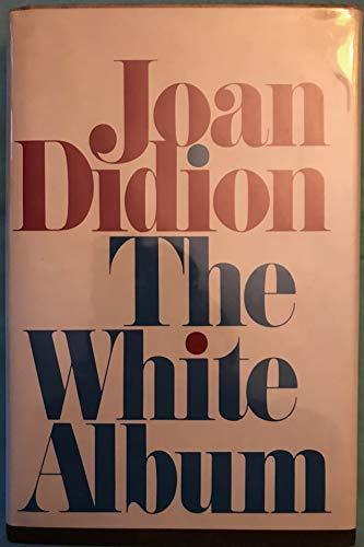 9780671226855: The white album / Joan Didion