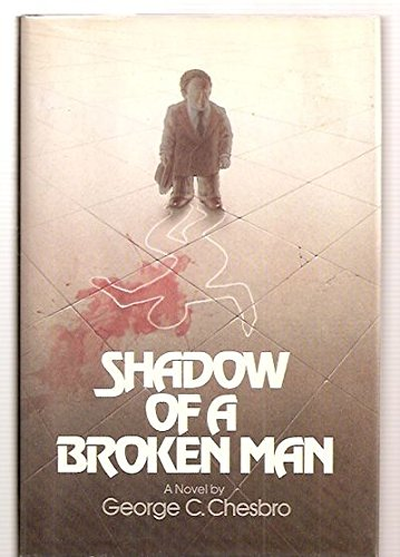 SHADOW OF A BROKEN MAN: Chesbro, George C.