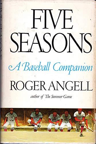 9780671227432: Five Seasons : a Baseball Companion / by Roger Angell