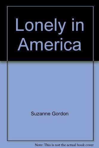 Lonely in America: Gordon, Suzanne
