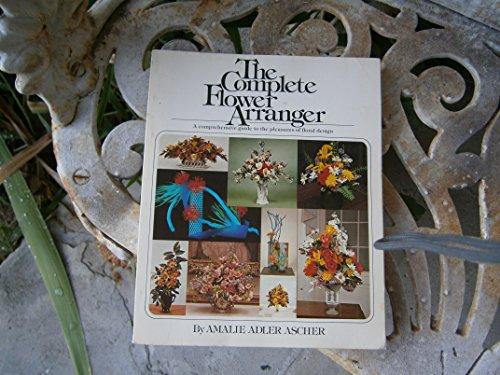 9780671227746: The Complete Flower Arranger