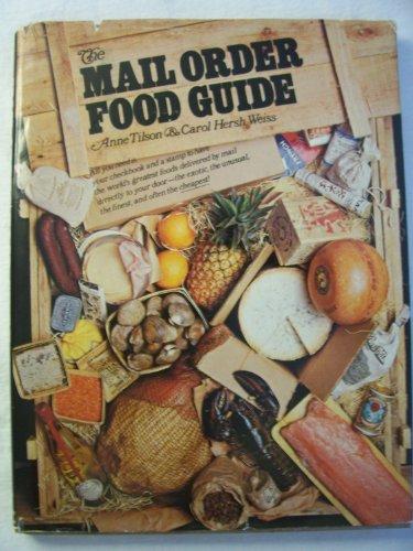 Mail Order Food: weiss, Ann tilson & carol