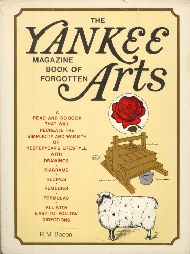9780671228248: The Yankee Magazine Book of Forgotten Arts