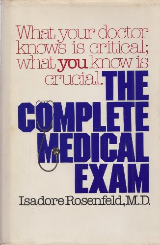 The Complete Medical Exam