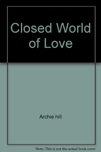 9780671228453: Closed World of Love
