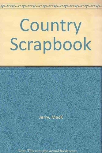 9780671228484: COUNTRY SCRAPBK (A Fireside book)