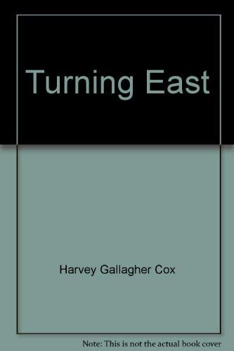 Turning East: Cox, Harvey