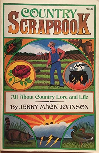 Country Scrapbook: Johnson, Jerry Mack
