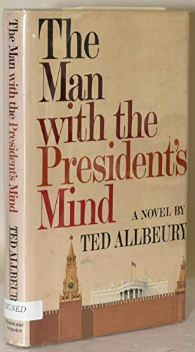 THE MAN WITH THE PRESIDENT';S MIND: Ted Allbeury