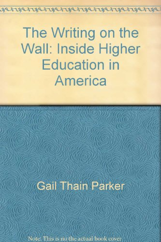 9780671229221: The Writing on the Wall: Inside Higher Education in America