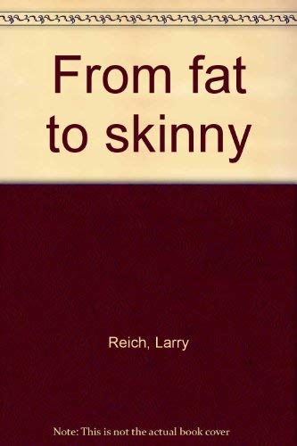 9780671229559: From fat to skinny