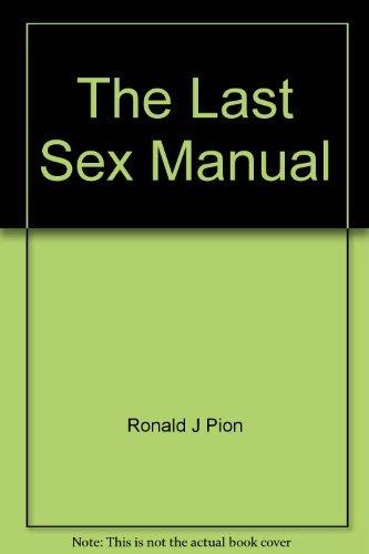 9780671229580: The Last Sex Manual