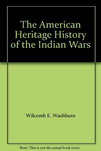 9780671229818: The American Heritage History of the Indian Wars