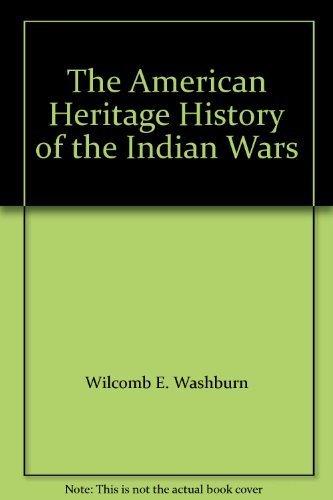 9780671229818: The American Heritage History of the Indian Wars [Gebundene Ausgabe] by