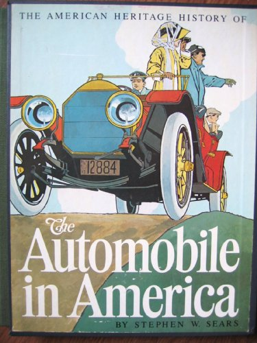 9780671229870: American Heritage History of the Automobile in America