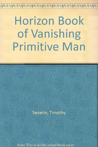 9780671230074: Horizon Book of Vanishing Primitive Man
