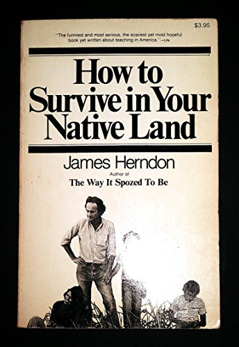 9780671230272: How to Survive in Your Native Land.