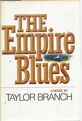 Empire Blues: Taylor branch