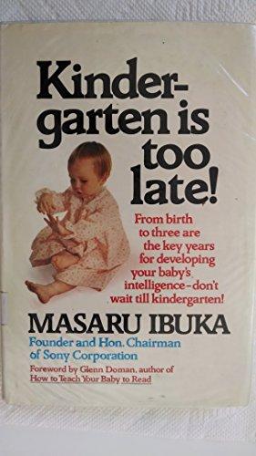 9780671240363: Kindergarten Is Too Late!