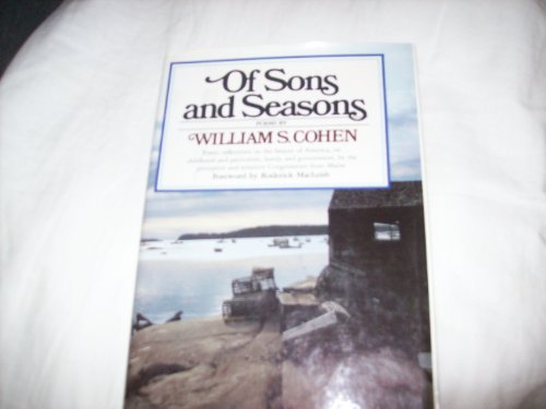 OF SONS and SEASONS: William s. cohen