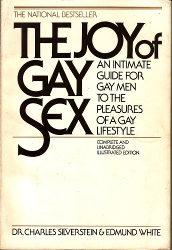 9780671240790: The joy of gay sex: An intimate guide for gay men to the pleasures of a gay lifestyle (A Fireside book)