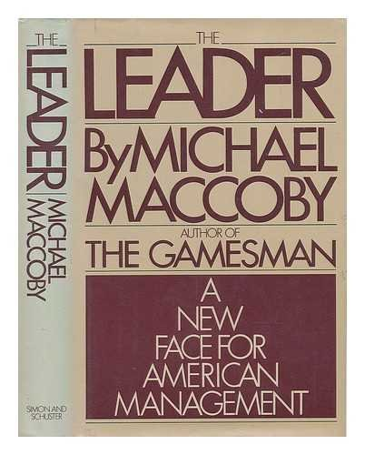 The Leader: A New Face for American Management