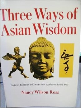 9780671242305: Three Ways of Asian Wisdom: Hinduism, Buddhism, Zen and Their Significance for the West