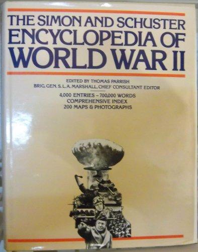 The Simon and Schuster Encyclopedia of World War II: Parrish, Thomas editor