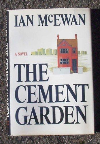 The Cement Garden: McEwan, Ian