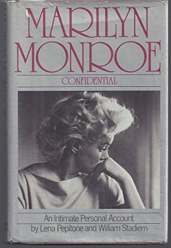 9780671242893: Marilyn Monroe Confidential : an Intimate Personal Account / by Lena Pepitone and William Stadiem