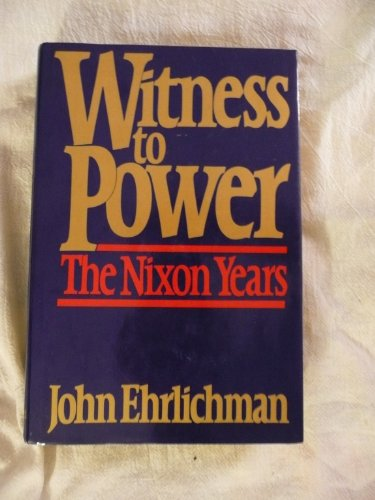 9780671242961: Witness to Power: The Nixon Years
