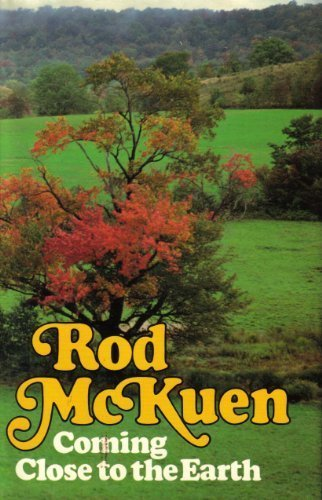 Coming Close to the Earth: McKuen, Rod