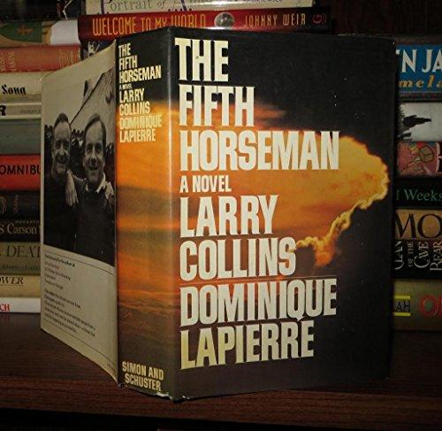 The Fifth Horseman: Larry Collins; Dominique