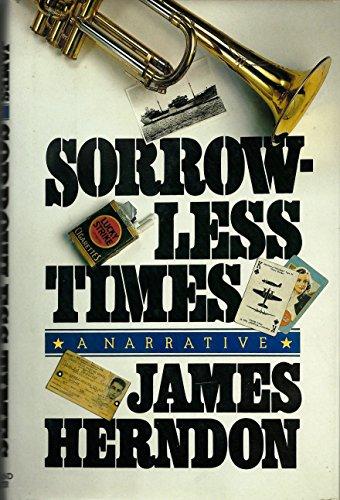 Sorrowless Times: Herndon, James