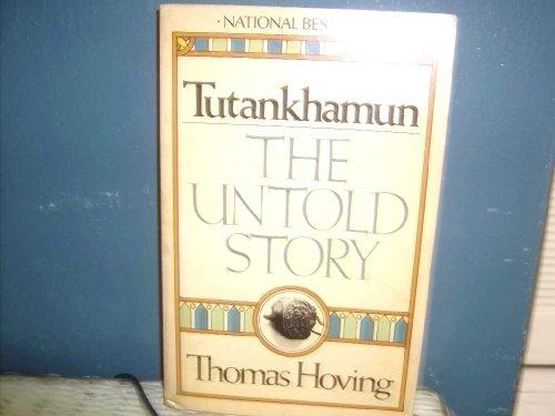 9780671243708: 'TUTANKHAMUN, THE UNTOLD STORY'