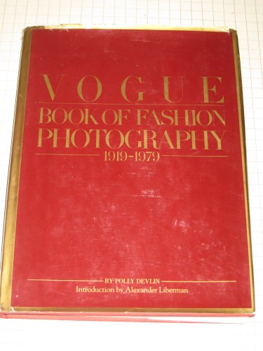 9780671243715: Vogue Book of Fashion Photography 1919-1979