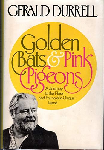 9780671243722: Golden Bats and Pink Pigeons